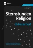 Sternstunden Religion Bibelarbeit