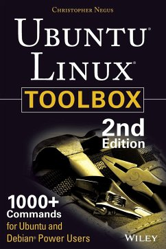 Ubuntu Linux Toolbox: 1000+ Commands for Power Users - Negus, Christopher