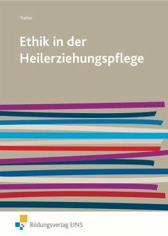 Ethik in der Heilerziehungspflege - Tratter, Elmar