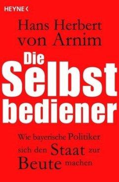 Die Selbstbediener - Arnim, Hans H. von
