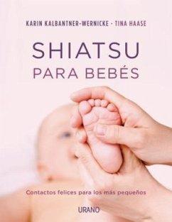 Shiatsu Para Bebes - Kalbantner-Wernicke, Karin