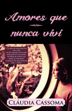 Amores Que Nunca Vivi - Cassoma, Claudia
