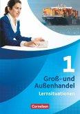Groß- und Außenhandel 01. Arbeitsbuch mit Lernsituationen
