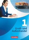 Groß- und Außenhandel 01. Fachkunde