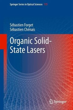 Organic Solid-State Lasers - Forget, Sébastien; Chénais, Sébastien
