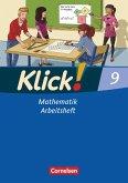 Klick! Mathematik 9. Schuljahr. Arbeitsheft Mittel-/Oberstufe - Östliche und westliche Bundesländer