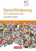 Teach the teacher: Sprachförderung im Fachunterricht an beruflichen Schulen