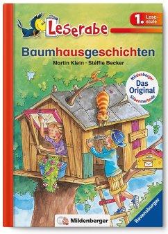 Leserabe 15. Lesestufe 1. Baumhausgeschichten - Klein, Martin