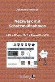 Netzwerk mit Schutzmaßnahmen
