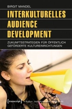 Interkulturelles Audience Development - Mandel, Birgit