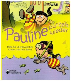 Pauline purzelt wieder - Hilfe für übergewichti...