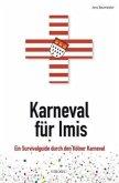 Karneval für Imis (Mängelexemplar)