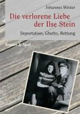 Die verlorene Liebe der Ilse Stein (Mängelexemplar)