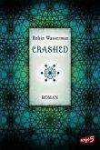 Crashed / Lia Kahn Bd.2 (Mängelexemplar)