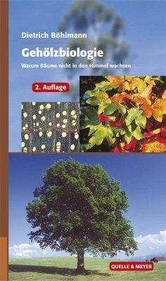 Gehölzbiologie - Böhlmann, Dietrich