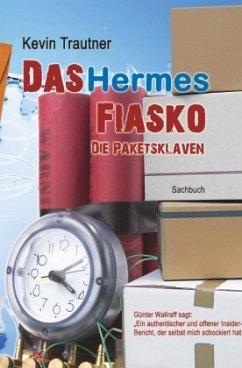 Das Hermes Fiasko - Trautner, Kevin