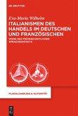 Italianismen des Handels im Deutschen und Französischen
