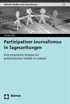 Partizipativer Journalismus in Tageszeitungen - Sehl, Annika