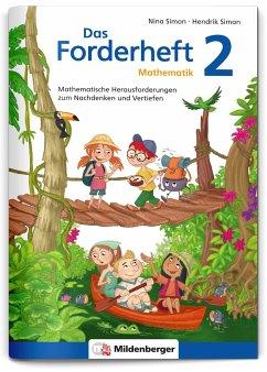 Das Forderheft Mathematik 2 / Das Forderheft Bd.2 - Simon, Nina; Simon, Hendrik