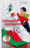 Liebevolle Applikationen - Nähen für Kind und Kinderzimmer