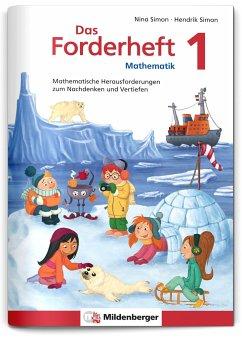 Das Forderheft Mathematik 1 / Das Forderheft Bd.1 - Simon, Nina; Simon, Hendrik
