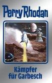 Kämpfer für Garbesch / Perry Rhodan - Silberband Bd.115 (eBook, ePUB)