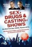 Sex, Drugs & Castingshows (eBook, PDF)