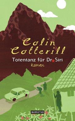 Totentanz für Dr. Siri / Dr. Siri Bd.3 (eBook, ePUB) - Cotterill, Colin