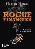 Rogue Financier (eBook, ePUB)