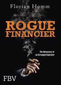 Rogue Financier (eBook, ePUB) - Homm, Florian