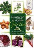 Raritäten im eigenen Garten (eBook, ePUB)