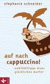 Auf nach Cappuccino! (eBook, ePUB)
