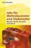 Jobs für Weltenbummler und Globetrotter (eBook, PDF)
