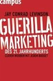 Guerilla Marketing des 21. Jahrhunderts (eBook, PDF)