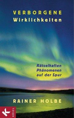 Verborgene Wirklichkeiten (eBook, ePUB) - Holbe, Rainer