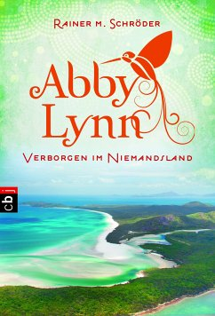 Verborgen im Niemandsland / Abby Lynn Bd.4 (eBook, ePUB) - Schröder, Rainer M.