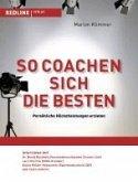 So coachen sich die Besten (eBook, PDF)