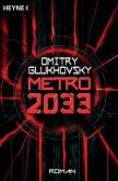 Metro 2033 / Metro Bd.1 (eBook, ePUB)