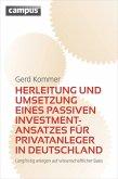 Herleitung und Umsetzung eines passiven Investmentansatzes für Privatanleger in Deutschland (eBook, PDF)