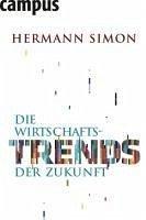 Die Wirtschaftstrends der Zukunft (eBook, PDF) - Simon, Hermann