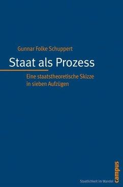 Staat als Prozess (eBook, PDF) - Schuppert, Gunnar Folke