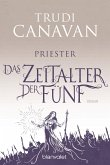 Priester / Das Zeitalter der Fünf Bd.1 (eBook, ePUB)