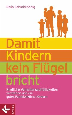 Damit Kindern kein Flügel bricht (eBook, ePUB) - Schmid König, Nelia