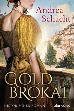 Goldbrokat (eBook, ePUB) - Schacht, Andrea