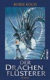 Der Drachenflüsterer Bd.1 (eBook, ePUB)