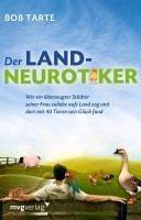 Der Landneurotiker (eBook, ePUB) - Tarte, Bob