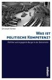 Was ist politische Kompetenz? (eBook, PDF)