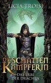 Das Erbe der Drachen / Die Schattenkämpferin Bd.1 (eBook, ePUB)