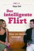 Der intelligente Flirt (eBook, PDF)