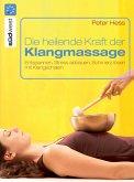 Die heilende Kraft der Klangmassage (eBook, ePUB)